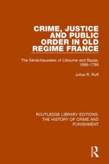 Omslag - Crime, Justice and Public Order in Old Regime France
