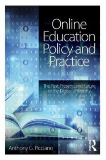 Online Education Policy and Practice av Anthony G. Picciano (Heftet)