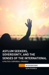 Omslag - Asylum Seekers, Sovereignty, and the Senses of the International