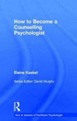 Omslag - How to Become a Counselling Psychologist