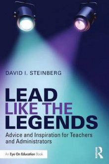 Lead Like the Legends av David I. Steinberg (Heftet)