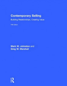 Contemporary Selling av Mark W. Johnston og Greg W. Marshall (Innbundet)