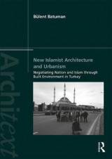 Omslag - New Islamist Architecture and Urbanism