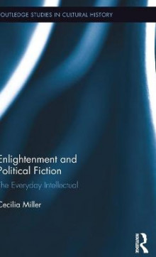 Enlightenment and Political Fiction av Cecilia Miller (Innbundet)