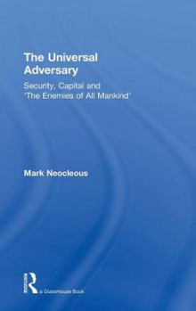 The Universal Adversary av Mark Neocleous (Innbundet)