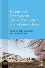 Omslag - Educational Progressivism, Cultural Encounters and Reform in Japan