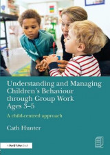 Omslag - Understanding and Managing Children's Behaviour Through Group Work Ages 3-5