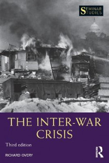 The Inter-War Crisis av Richard Overy (Heftet)