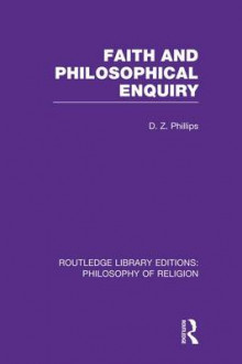 Faith and Philosophical Enquiry av Professor D. Z. Phillips (Heftet)