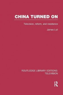 China Turned On av James Lull (Heftet)