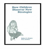 How Children Discover New Strategies av Eric A. Jenkins og Robert Siegler (Heftet)