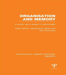 Organisation and Memory av Peter Herriot, Josephine M. Green og Roy McConkey (Heftet)