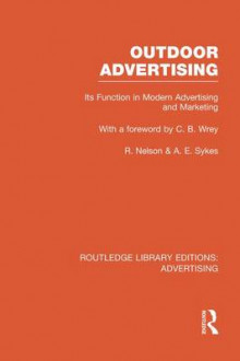 Outdoor Advertising av Richard Nelson og Anthony Sykes (Heftet)