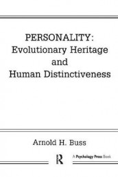 Personality: Evolutionary Heritage and Human Distinctiveness av Arnold H. Buss (Heftet)