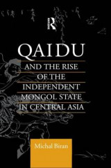 Omslag - Qaidu and the Rise of the Independent Mongol State In Central Asia