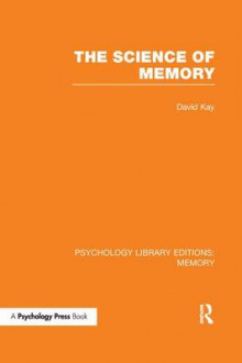 The Science of Memory av David Kay (Heftet)