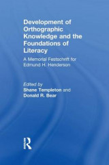 Omslag - Development of Orthographic Knowledge and the Foundations of Literacy