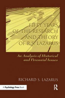 Fifty Years of the Research and Theory of R.S. Lazarus av Richard S. Lazarus (Heftet)