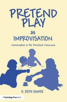 Pretend Play as Improvisation av R. Keith Sawyer (Heftet)