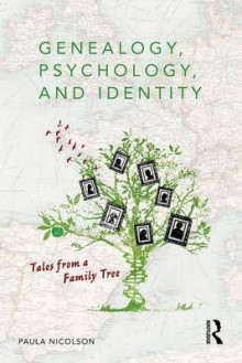 Genealogy, Psychology, and Identity av Paula Nicolson (Heftet)