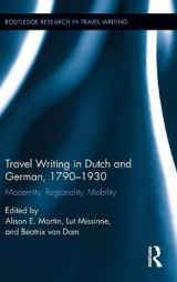 Omslag - Travel Writing in Dutch and German, 1790-1930