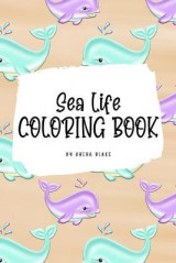 Omslag - Sea Life Coloring Book for Young Adults and Teens (6x9 Coloring Book / Activity Book)