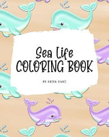 Omslag - Sea Life Coloring Book for Young Adults and Teens (8x10 Coloring Book / Activity Book)