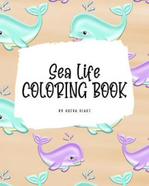 Sea Life Coloring Book for Young Adults and Teens (8x10 Coloring Book / Activity Book) av Sheba Blake (Heftet)