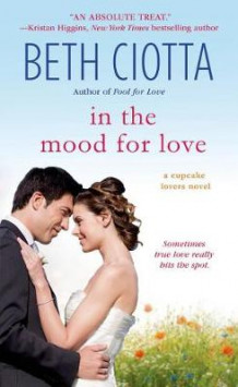 In the Mood for Love av Beth Ciotta (Heftet)