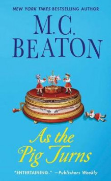 As the Pig Turns av M C Beaton (Heftet)