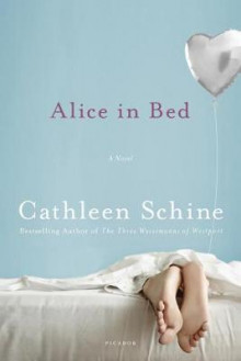 Alice in Bed av Cathleen Schine (Heftet)