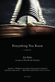 Everything You Know av Zoe Heller (Heftet)