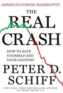 The Real Crash av Peter D. Schiff (Innbundet)