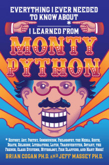 Everything I Ever Needed to Know About _____* I Learned from Monty Python av Brian Cogan og Jeff Massey (Innbundet)