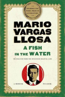 A Fish in the Water av Mario Vargas Llosa (Heftet)
