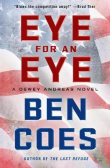 Eye for an Eye av Ben Coes (Innbundet)