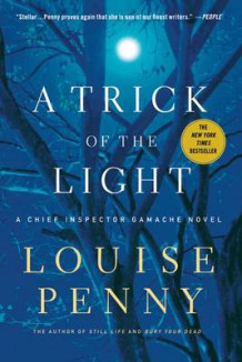 A Trick of the Light av Louise Penny (Heftet)
