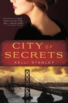City of Secrets av Kelli Stanley (Heftet)