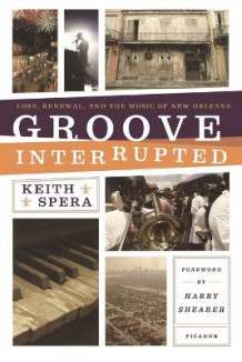 Groove Interrupted av Keith Spera (Heftet)