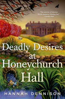 Deadly Desires at Honeychurch Hall av Hannah Dennison (Innbundet)