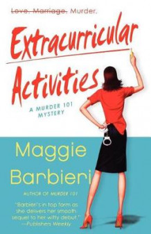 Extracurricular Activities av Maggie Barbieri (Heftet)