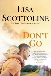 Don't Go av Lisa Scottoline (Innbundet)