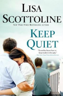 Keep Quiet av Lisa Scottoline (Innbundet)