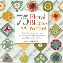 75 Floral Blocks to Crochet av Betty Barnden (Heftet)