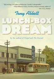 Lunch-Box Dream av Tony Abbott (Heftet)