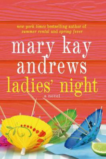 Ladies' Night av Mary Kay Andrews (Heftet)