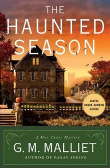 The Haunted Season av G M Malliet (Innbundet)