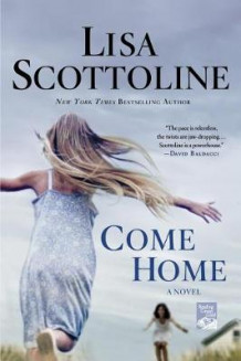 Come Home av Lisa Scottoline (Heftet)