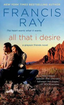 All That I Desire av Francis Ray (Heftet)