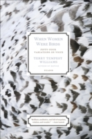When Women Were Birds: Fifty-four Variations on Voice av Terry Tempest Williams (Heftet)